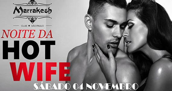 Noite da Hot Wife esquenta o sábado com swing no Marrakesh Club Eventos BaresSP 570x300 imagem