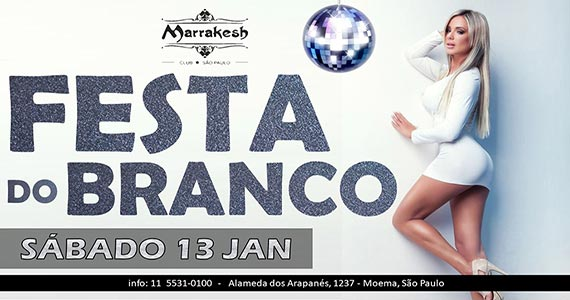 Festa do Branco comanda o sábado com muito swing no Marrakesh Club