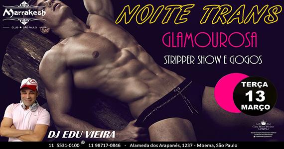 Noite Trans Glamourosa com stripper e Gogos no Marrakesh Club