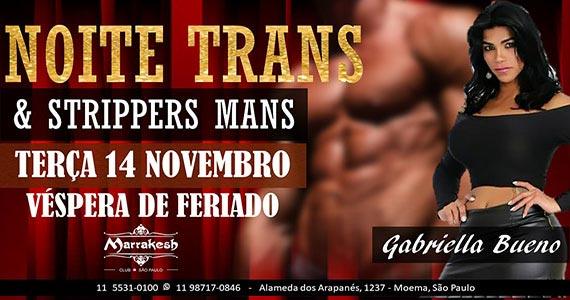 Noite Trans com Gabriella Bueno na véspera de feriado no Marrakesh Club