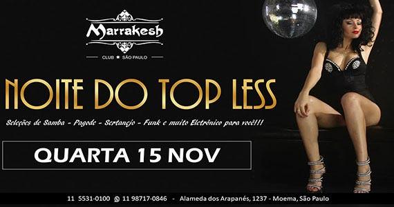 Noite do Top Less esquenta a quarta-feira do Marrakesh Club