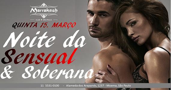 Noite da Sensual e Soberana com muito swing no Marrakesh Club