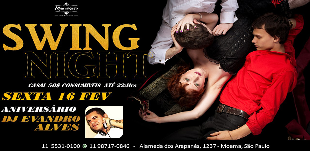 Swing Night com DJ Evandro Alves animando a sexta do Marrakesh Club