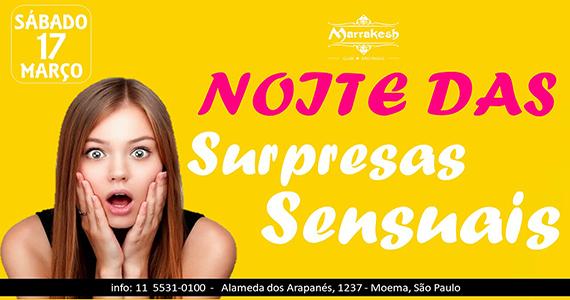 Noite das Surpresas Sensuais para esquentar o sábado do Marrakesh Club