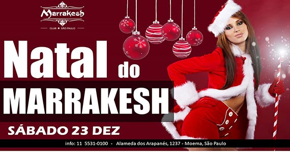 Natal do Marrakesh Club com atrações especiais esquentam o clima de sábado