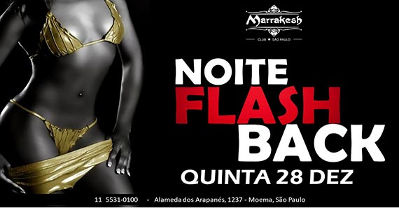 Noite do Flash Back comanda a quinta-feira no Marrakesh Club