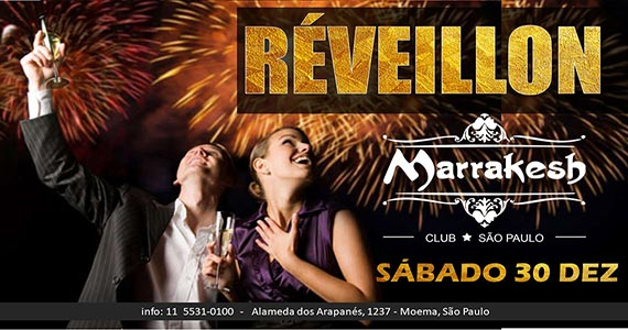 Festa de Réveillon do Marrakesh Club acontece neste sábado com muito swing
