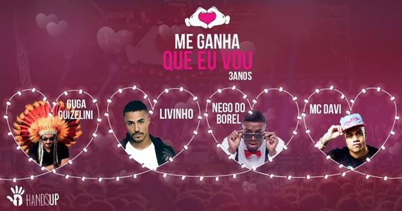 Festa Me Ganha Que Eu Vou completa 3 anos com Nego do Borel, Livinho e MC Davi na Expo Barra Funda Eventos BaresSP 570x300 imagem