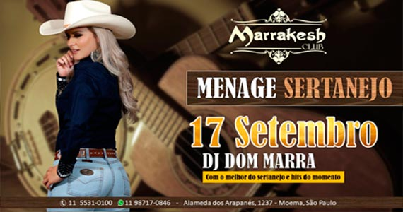 Marrakesh Club recebe o Menage Sertanejo para agitar o domingo