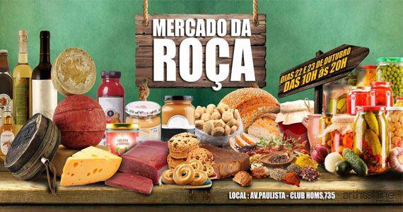Mercado da Roça - Feira dos Produtores acontece em outubro no Club Homs Eventos BaresSP 570x300 imagem