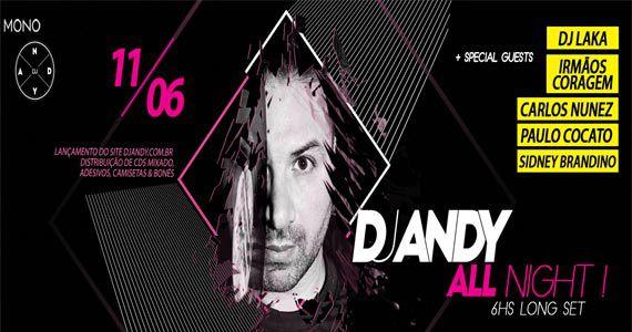 Mono Club tem DJ Andy All Night para agitar a pista sábado Eventos BaresSP 570x300 imagem