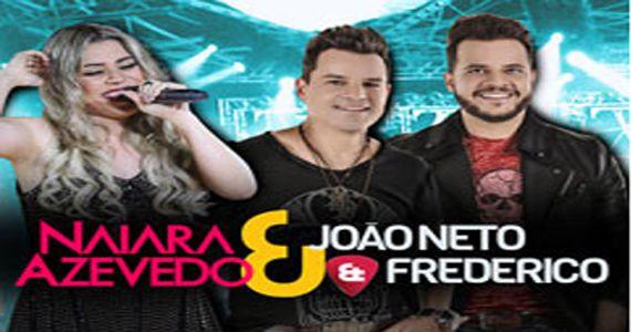 Sexta-feira vai rolar o som da cantora Naiara Azevedo e da dupla João Neto & Frederico no Centro de Tradições Nordestinas Eventos BaresSP 570x300 imagem