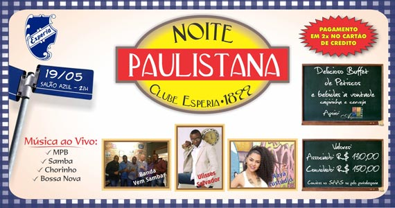 7ª edição da Noite Paulistana com atrações especiais no Clube Esperia Eventos BaresSP 570x300 imagem