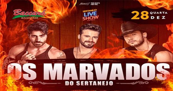 Última Backstage Sertanejo do ano com Os Marvados no Baccará Bar & Grill Eventos BaresSP 570x300 imagem