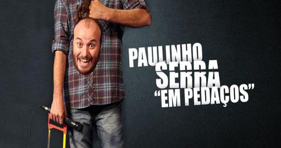 Paulinho Serra apresenta espetáculo Em Pedaços no palco do Honda Hall Eventos BaresSP 570x300 imagem