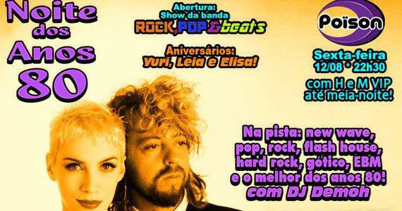 Noite dos Anos 80 com o melhor do pop rock no Poison Bar e Balada Eventos BaresSP 570x300 imagem