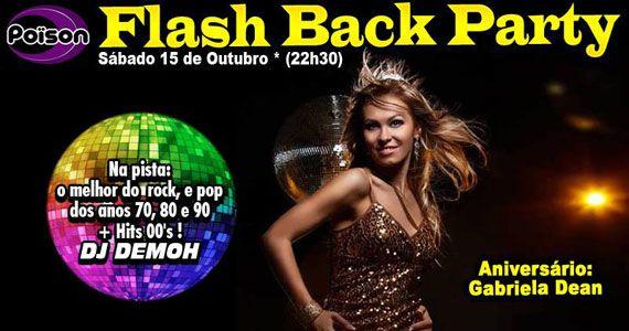 sábado tem a Flash Back Party com DJ Demoh nas pick-ups no Poison Bar e Balada Eventos BaresSP 570x300 imagem