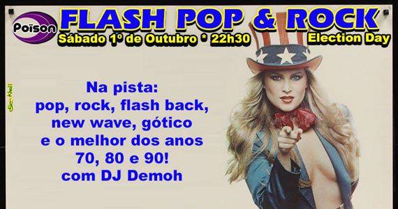 Festa Flash Pop e Rock com DJ Demoh animando o Poison Bar e Balada Eventos BaresSP 570x300 imagem