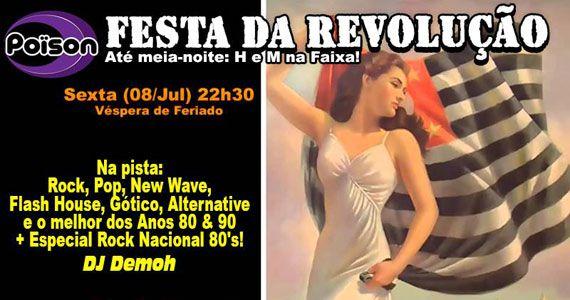 Festa da Revolução com DJ Demoh animando a sexta-feira do Poison Bar e Balada Eventos BaresSP 570x300 imagem