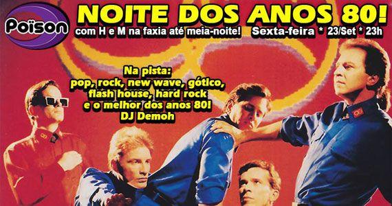 Noite dos Anos 80 para animar a sexta-feira do Poison Bar e Balada Eventos BaresSP 570x300 imagem