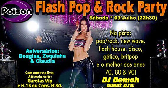 Flash Pop e Rock Party com DJ DEmoh e convidados no Poison Bar e Balada Eventos BaresSP 570x300 imagem