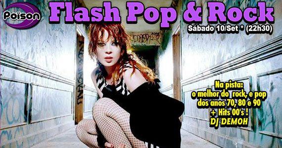 Flash Pop e Rock comanda o sábado com DJ Demoh no Poison bar e Balada Eventos BaresSP 570x300 imagem