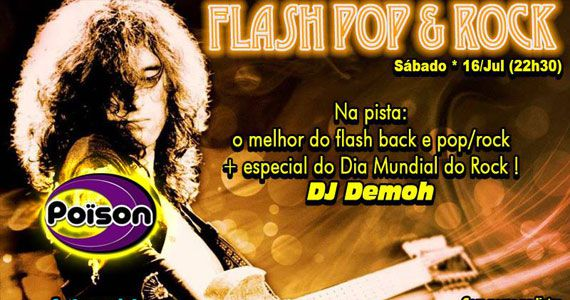 Festa Flash Pop e Rock com DJ Demoh animando o sábado do Poison Bar e Balada Eventos BaresSP 570x300 imagem