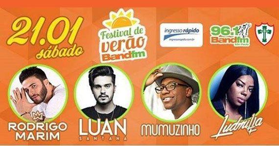 Festival de Verão da Band FM reúne Ludmilla, Mumuzinho, Luan Santana e convidados na Portuguesa Eventos BaresSP 570x300 imagem