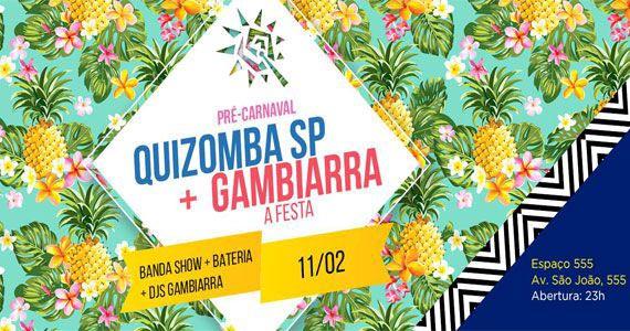 Pré-Carnaval do Bloco Quizomba e Festa Gambiarra no Centro de São Paulo Eventos BaresSP 570x300 imagem