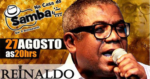 Na Casa do Samba recebe o show do príncipe do pagode Reinaldo Eventos BaresSP 570x300 imagem