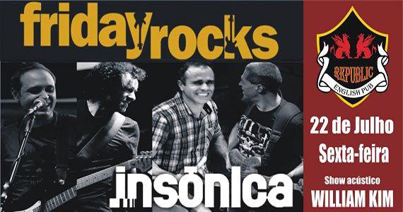 Republic Pub recebe os agitos da banda Insônica e William Kim com o melhor do rock Eventos BaresSP 570x300 imagem