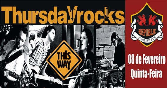 Banda This Way comanda a noite com pop rock no Republic Pub Eventos BaresSP 570x300 imagem
