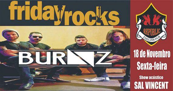 Banda Burnz e Sal Vincent comandam a noite de sexta com muito rock no Republic Pub Eventos BaresSP 570x300 imagem