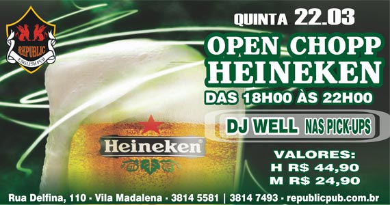 Happy hour com Open Chopp Heineken e futebol ao vivo no Republic Pub