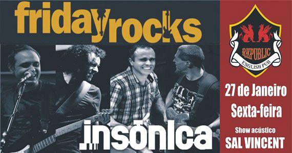 Banda Insônica e Sal Vincent comandam a noite com clássicos do rock no Republic Pub Eventos BaresSP 570x300 imagem