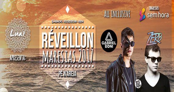 Réveillon Maresias 2017 com Open Bar e Djs Gabriel Boni e Zerb Eventos BaresSP 570x300 imagem