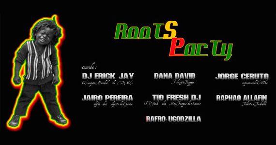 Quinta-feira é dia de curtir Roots Party no Alberta#3 com Djs Erik Jay, Jairo Pereira, Dana David, RaFRoUgOdZiLLa e outros  Eventos BaresSP 570x300 imagem