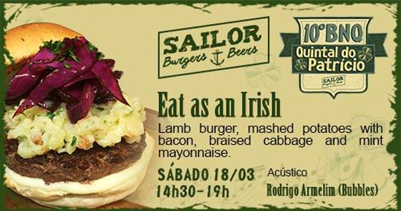 Projeto gourmet Burger no Quintal celebra St. Patrick Day no Sailor Burger Eventos BaresSP 570x300 imagem