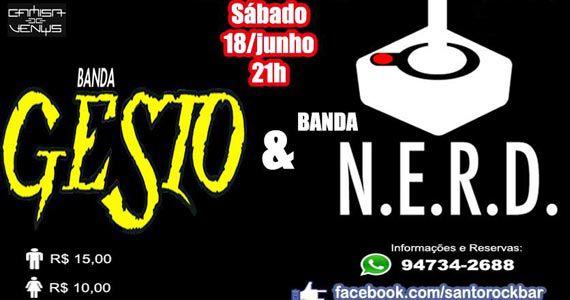 Santo Rock Bar recebe as bandas Gesto e N.E.R.D. com o melhor do pop rock Eventos BaresSP 570x300 imagem