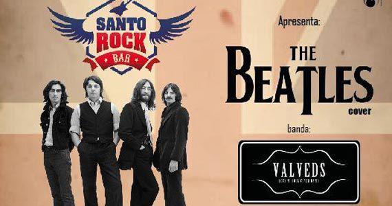 Bandas The Beatles Cover e Valveds com muito pop rock no Santo Rock Bar Eventos BaresSP 570x300 imagem