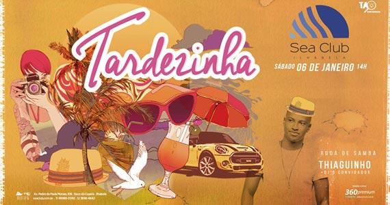 Tardezinha com Thiaguinho agitando a roda de samba no Sea Club Eventos BaresSP 570x300 imagem
