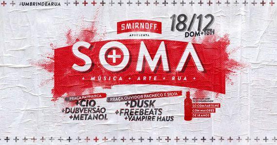Praça Ouvidor Pacheco e Silva recebe festival de música Smirnoff Soma Eventos BaresSP 570x300 imagem