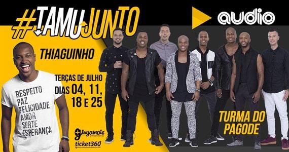 Thiaguinho e Turma do Pagode comandam o projeto TamuJunto na Audio Eventos BaresSP 570x300 imagem