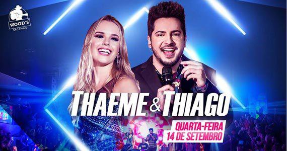 Dupla Sertaneja Thaeme & Thiago se apresenta na balada Wood's Eventos BaresSP 570x300 imagem