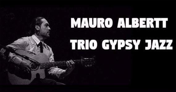 Mauro Albertt Trio Gypsy faz apresentação única em São Caetano do Sul no Goodfellas Eventos BaresSP 570x300 imagem