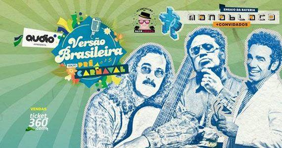 Versão brasileira edição pré carnaval na Audio com ensaio da bateria Monobloco Eventos BaresSP 570x300 imagem