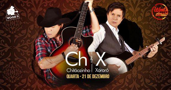Chitãozinho & Xororó apresentam turnê Pura Emoção no palco da Woods Eventos BaresSP 570x300 imagem