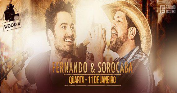 Woods SP abre temporada de shows com a dupla Fernando e Sorocaba Eventos BaresSP 570x300 imagem