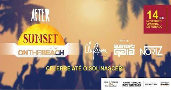 After on the beach com Cla Pessoa, Gustavo Gaia e Noriz no Villa Di Phoenix - Thai Guarujá Eventos BaresSP 570x300 imagem