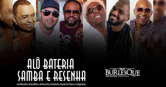 Alô Bateria - Samba e Resenha reúne sambistas no Paris 6 Burlesque Eventos BaresSP 570x300 imagem